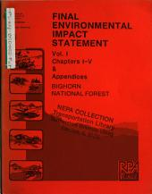 Bighorn National Forest (N.F.), Land and Resource(s) Management Plan (LRMP): Environmental Impact Statement, Volume 1