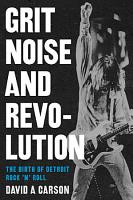Grit  Noise  and Revolution PDF