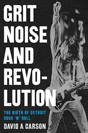 Grit  Noise  And Revolution