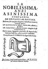 La nobilissima anzi asinissima Compagnia delli Briganti della Bastina (etc.) - Vicenza, Perin 1597