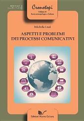 Aspetti e problemi dei processi comunicativi
