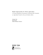 Market Opportunities for African Agriculture: A General Equilibrium Examination of Demand-side Constraints on Agricultural Growth in East and Southern Africa