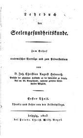 Lehrbuch der Seelengesundheitskunde: Th. Theorie und lehre von der leibespflege