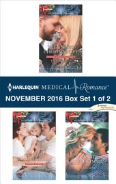 Harlequin Medical Romance November 2016 - Box Set 1 of 2: The Nurse's Christmas Gift\Their First Family Christmas\It Started at Christmas...