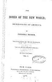 The Homes of the New World: Impressions of America, Volume 1