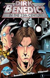 Dirk Benedict in the 25th Century: Issue 1