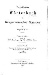 Vergleichendes wörterbuch der indogermanischen sprachen: t. Wortschatz der grundsprache der arischen und der westeuropäischen spracheinheit, von A. Fick