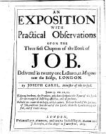 An exposition with practical observations upon the three first chapters of the Book of Job. Delivered in XXI. lectures, etc