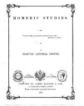 Homeric studies (the 1st book [&c.] of Homer's Iliad, tr. in verse) by E.L. Swifte: Volume 21