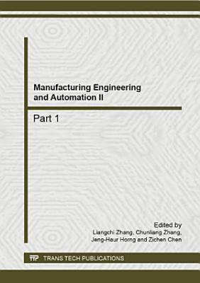 Manufacturing Engineering and Automation II