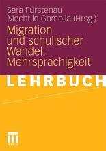 Migration und schulischer Wandel  Mehrsprachigkeit PDF