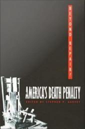 Beyond Repair?: America's Death Penalty