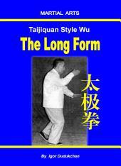 Taijiquan style Wu - The Long Form