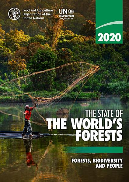 Download The State of the World   s Forests 2020 Book