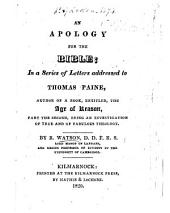 An Apology for the Bible; in a series of letters addressed to Thomas Paine, author of a book, entitled, The Age of Reason, Part the Second, etc. MS. notes
