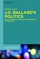 J G  Ballard s Politics