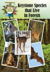 Keystone Species That Live in Forests