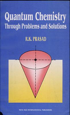 Quantum Chemistry  Through Problems   Solutions PDF