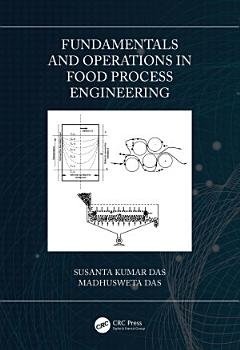 Fundamentals and Operations in Food Process Engineering PDF