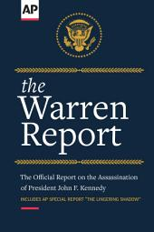 The Warren Report: The Official Report on the Assassination of President John F. Kennedy