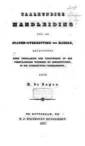 Taalkundige handleiding tot de Staten-overzetting des Bijbels: bevattende eene verklaring der verouderde of min verstaanbare woorden en spreekwijzen, in die overzetting voorkomende