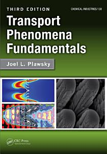 Transport Phenomena Fundamentals PDF