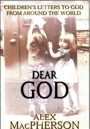 Dear God  Children s Letters to God