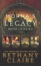 Morna's Legacy: Books 1, 2, 2.5 & 3: Scottish, Time Travel Romances