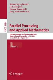 Parallel Processing and Applied Mathematics: 10th International Conference, PPAM 2013, Warsaw, Poland, September 8-11, 2013, Revised Selected Papers, Part 1