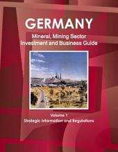 Germany Mineral & Mining Sector Investment and Business Guide