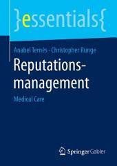 Reputationsmanagement: Medical Care