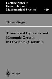 Transitional Dynamics and Economic Growth in Developing Countries