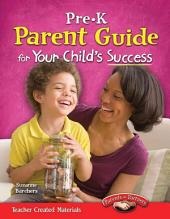 PreK Parent Guide for Your Child's Success