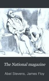 The National Magazine: Devoted to Literature, Art, and Religion, Volume 2