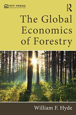 The Global Economics of Forestry