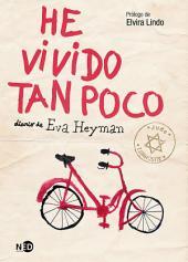 He vivido tan poco: Diario de Eva Heyman
