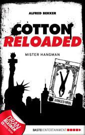 Cotton Reloaded - 48: Mister Hangman