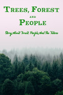 Trees  Forest and People Book