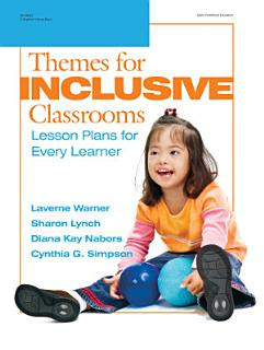 Themes for Inclusive Classrooms Book