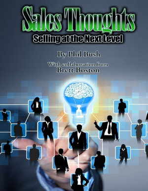 Sales Thoughts  Selling At the Next Level