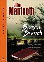 Broken Branch (Novella)