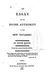 An essay on the divine authority of the New Testament
