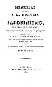 Memorias para servir a la historia del Jacobinismo: Volumen 2