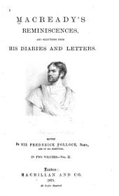 Macready's Reminiscences and Selections from His Diaries and Letters: Volume 2