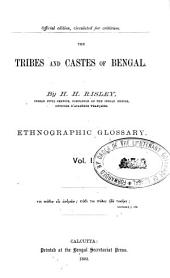 The Tribes and Castes of Bengal: Volume 1