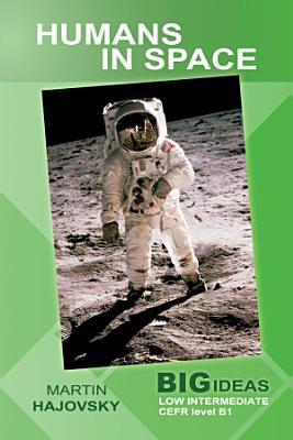 Humans in Space  Big Ideas  Low Intermediate