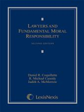 Lawyers and Fundamental Moral Responsibility: Edition 2