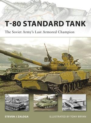 T 80 Standard Tank
