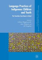 Language Practices of Indigenous Children and Youth PDF