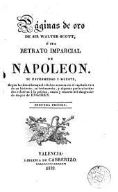 Las Páginas de oro de sir Walter Scott, o sea, Retrato imparcial de Napoleón: su enfermedad y muerte